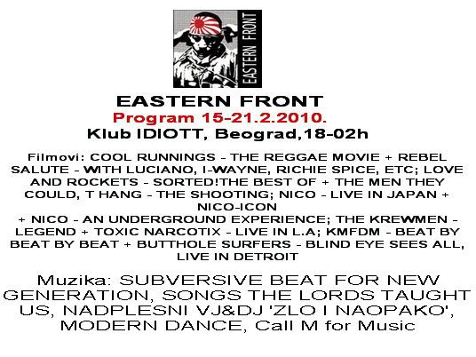 EASTERN FRONT, program 15-21. februar 2010.