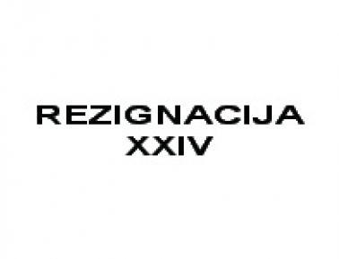 REZIGNACIJA / RESIGNATION