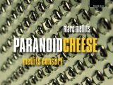Mark Melic - Paranoid Cheese