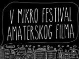 Konkurs 5. Mikro festivala amaterskog filma
