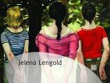 Jelena Lengold, Odustajanje