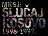 MKSJ - Slucaj Kosovo
